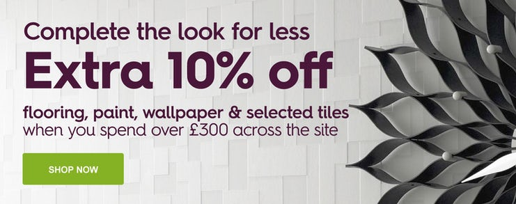 10% off paint, wallpaper, flooring and selected tiles