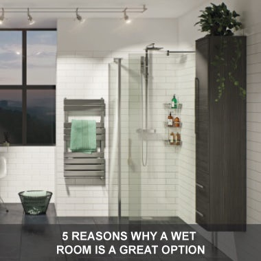 5 reasons why a wet room is a great option